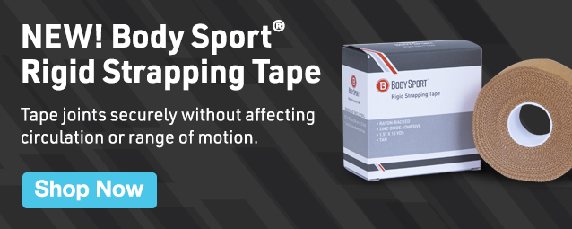 Half Page Ad – New! Body Sport® Rigid Strapping Tape – Click to View Page