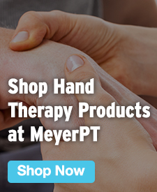 Quarter Page Ad – Shop Hand Therapy Products at MeyerPT – Click to View Page