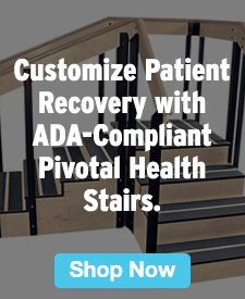 Quarter Page Ad – Customize Patient Recovery with ADA-Compliant Pivotal Health Stairs – Click to View Page