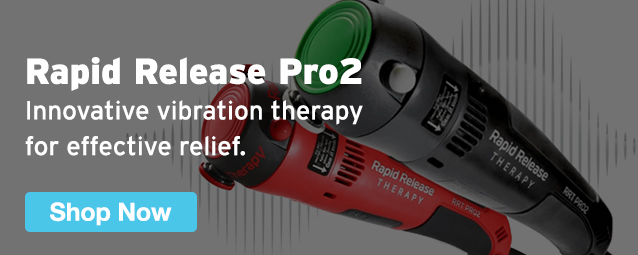 Half Page Ad – Offer Innovative Vibration Therapy with the Rapid Release Pro2 – Click to View Page