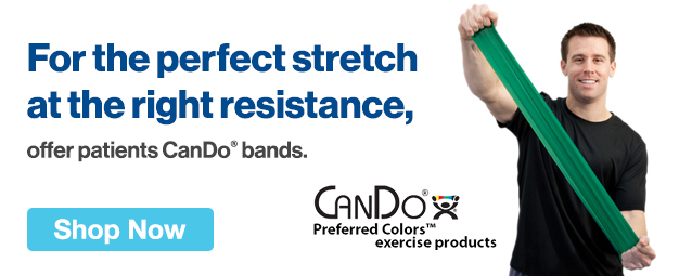 Half Page Ad – For the Perfect Stretch at the Right Resistance Offer CanDo® Bands – Click to View Page
