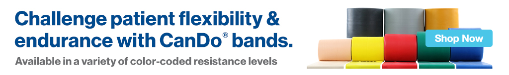 Full Page Ad – Challenge Patient Flexibility & Endurance with CanDo® Bands – Click to View Page