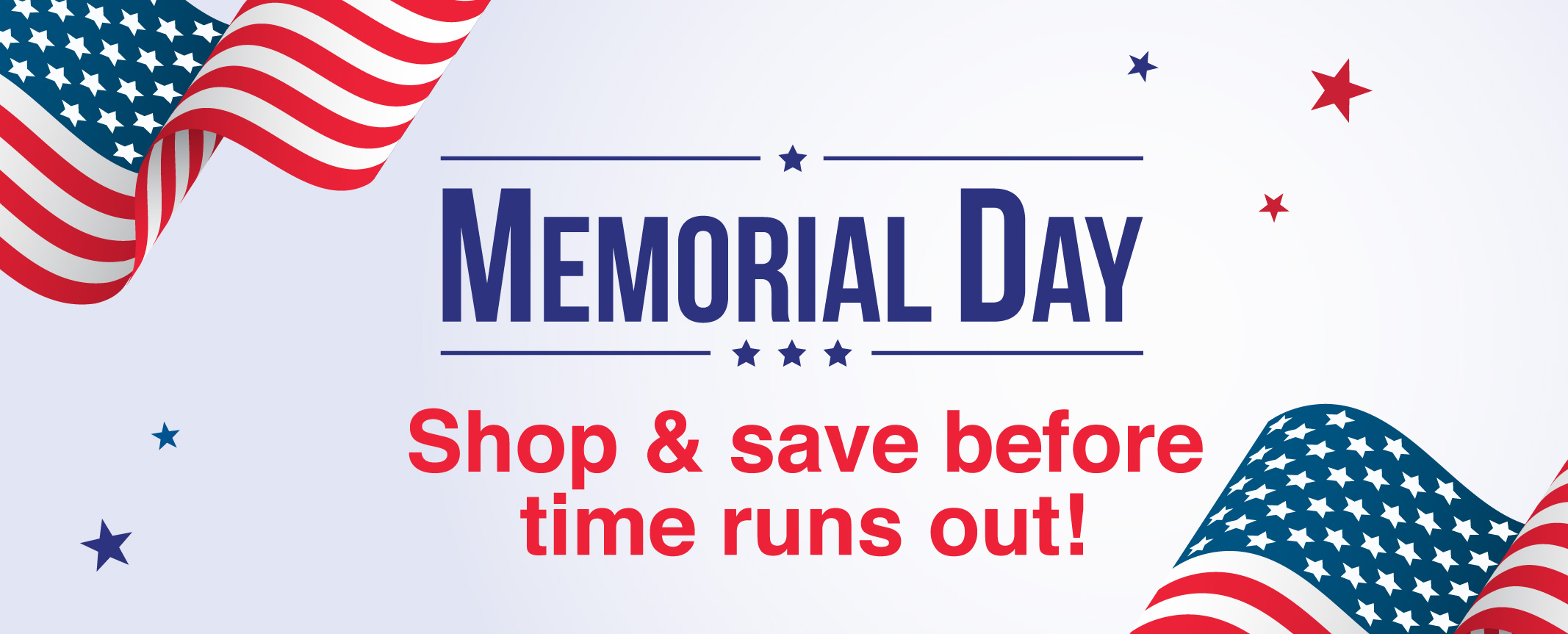 Memorial Day Savings - Limited Time