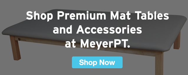 Half Page Ad – Shop Premium Mat Tables and Accessories at MeyerPT – Click to View Page