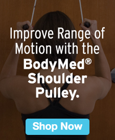 Quarter Page Ad – Improve Range of Motion with the BodyMed® Shoulder Pulley – Click to View Page