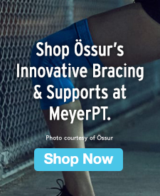 Quarter Page Ad – Shop Össur's Innovative Bracing & Supports at MeyerPT – Click to View Page